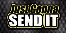 Just Gonna Send It Snowmobile Moto Dirtbike Racing Sled Snocross Vinyl Banner