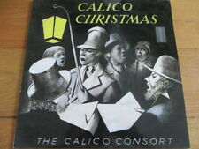 THE CALICO CONSORT - CALICO CHRISTMAS - LP/RECORD - CALC 3A/3B - 1983 - RARE