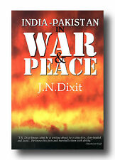 J N Dixit INDIA PAKISTAN WAR & PEACE HCDJ Kashmir Independence