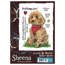 Sheena Douglass A LITTLE BIT SKETCHY A6 Unmounted Stamps WILLOW WISHES Puppy Lov