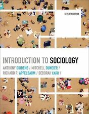 Introduction to Sociology by Anthony Giddens, Deborah Carr, Mitchell Duneier and