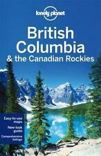 NEW Lonely Planet British Columbia & the Canadian Rockies (Travel Guide)
