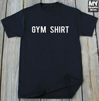 Funny Gym T-shirt Humor workout gifts for him her
