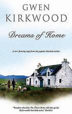 Kirkwood, Gwen, Dreams of Home, Very Good Book