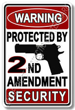 Gun Warning Sign Protected By 2nd Amendment Home Business Store Security Sign 2