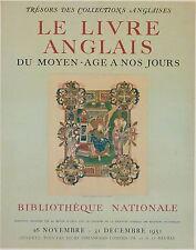 Affiche litho Le livre anglais moyen âge Bibliothèque Nationale 1951 P 706