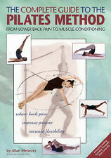 The Complete Guide to the Pilates Method: From Lower Back Pain to Muscle...