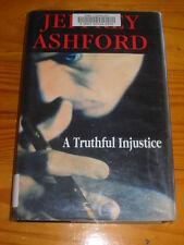 LARGE PRINT - JEFFREY ASHFORD - A TRUTHFUL INJUSTICE