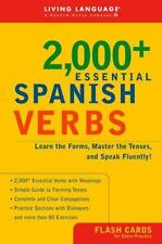 2000+ Essential Spanish Verbs : Learn the Forms, Master the Tenses, and Speak...
