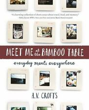 MEET ME AT THE BAMBOO TABLE - CROFTS, A. V. - NEW PAPERBACK BOOK