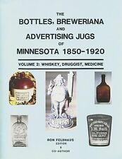 Minnesota Bottles Jugs 1850-1920 - Whiskey Druggist Medicine Etc / Book + Values