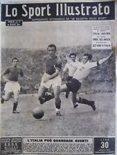 SPORT ILLUSTRATO n°21 1949  prima partita Italia dopo Tragedia SUPERGA   [G41]