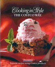 Cooking in Style the Costco Way: Favorite Recipes