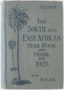 Union Castle Line SOUTH & EAST AFRICAN YEAR BOOK AND GUIDE FOR 1929 With ATLAS