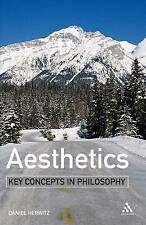 Aesthetics: Key Concepts in Philosophy by Herwitz, Daniel