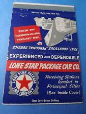 Lone Star Package Car Co Matchbook Trucking Railroad Ship Old Truck Collector