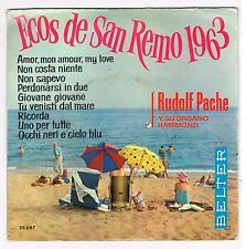 """ECOS DE SAN REMO 1963 - RUDOLF PACHE Y SU ORGANO HAMMOND  - 7""""- 45' - BELTER"""