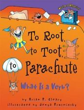 Words Are CATegorical ®: To Root, to Toot, to Parachute : What Is a Verb? by...