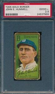 1911 T205 John E Hummell Honest Long Cut PSA 2.5 *OBGcards*
