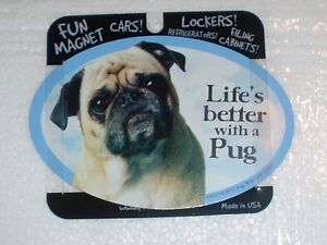 Pug LIFES BETTER Fridge Magnet