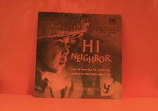 HI NEIGHBOR - SONGS FROM BURMA, GUATEMALA, SPAIN, SUDAN & UAR LP VINYL RECORD -S
