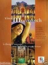 Publicité advertising 2007 Maroc office du tourisme Marocain  Marrakech