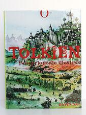 Tolkien l'encyclopédie illustrée, David DAY.  Octopus/Hachette 2002.