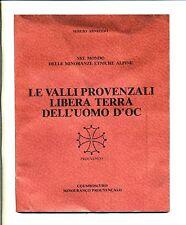 Sergio Arneodo #LE VALLI PROVENZALI LIBERA TERRA DELL'UOMO D'OC#Coumboscuro 1980