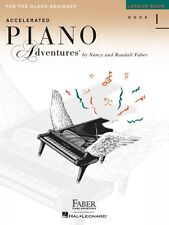 Accelerated Piano Adventures for the Older Beginner Lesson Book 1 Fabe 000420227