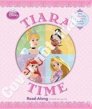 Disney Princess Tiara Time [Read-Along Storybook and CD]