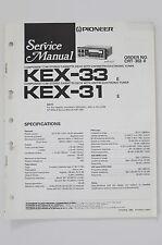 PIONEER kex-33 kex-31 Original Service-Manual/Istruzioni/Schema Elettrico! o62
