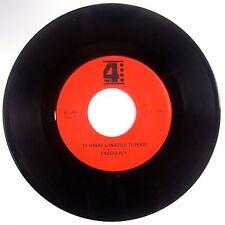 FAUSTO REY:Te Haber Ganado O Te Perdi 70s Latin Ballad 45 NM-