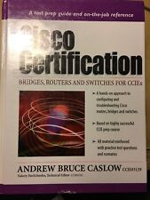 Cisco Certification : Bridges, Routers and Switches for CCIEs by Andrew Caslow