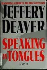 Speaking In Tongues : A Novel, Jeffery Deaver, Jeffrey Deaver, Good Condition, B