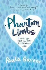 Phantom Limbs, Very Good Condition Book, Garner, Paula, ISBN 9781406373219