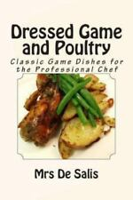 Dressed Game and Poultry - a la Mode by de Salis (2013, Paperback)