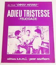 Partition sheet music film ORFEU NEGRO : Adieu Tristesse (Felicidade) * 30's