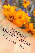 Maggie Miller's Alias : Maggie Miller's Alias Is the Condensed Version of S...