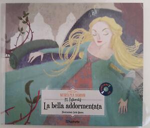 La bella addormentata Cajkovskij collana Musica per Bambini Hachette LIBRO + CD