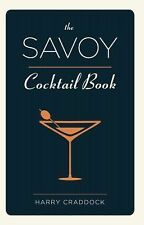 The Savoy Cocktail Book by Harry Craddock (2015, Paperback, Reprint, Facsimile)