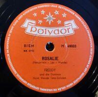 """Freddy und die Dominos - Rosalie - Heimweh - Polydor - /10"""" 78 RPM"""