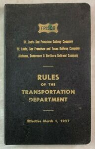 1957 FRISCO Railroad Manual Rules of the Transportation Department
