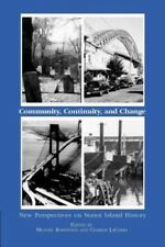 Community, Continuity and Change : New Perspectives on Staten Island History...
