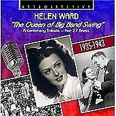 Helen Ward - The Queen of Big Band Swing - A Centenary Tribute - Her 27 Finest,