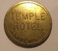 OREGON TRADE TOKEN - TEMPLE HOTEL, PENDLETON, OR  (LOT D 211) ***R-3***