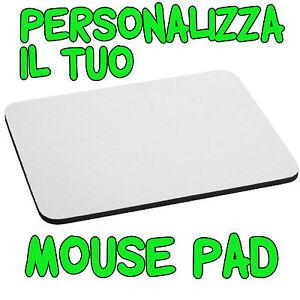 Personalizza il Tuo Tappetino Mouse Pad con la Foto che Vuoi Tu Pc Mouse