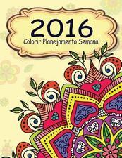 O Alívio de Tensões Adulto Desenhos para Colorir: 2016 Colorir Planejamento...
