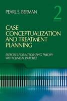 Case Conceptualization and Treatment Planning: Integrating Theory Wi - VERY GOOD