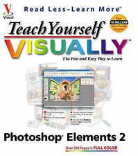 USED (VG) Teach Yourself VISUALLY Photoshop Elements 2.0 by Mike Wooldridge