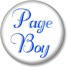 "Page Boy 1"" Pin Button Badge Wedding Day Favour Gift Present Usher Ceremony Cute"